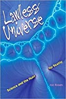 Lawless Universe: Science and the Hunt for Reality