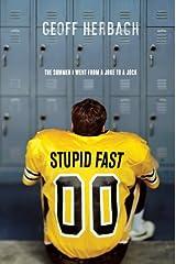 Stupid Fast (Felton Reinstein trilogy Book 1) Kindle Edition