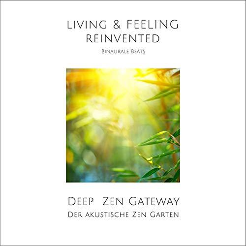 Couverture de Deep Zen Gateway - Der akustische Zen-Garten