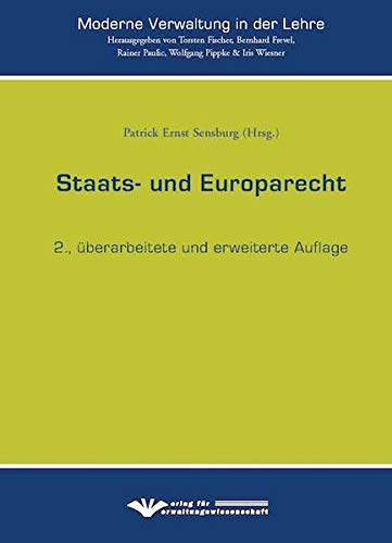 Saats- und Europarecht (Moderne Verwaltung in der Lehre)