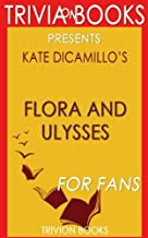Trivia: Flora & Ulysses by Kate DiCamillo