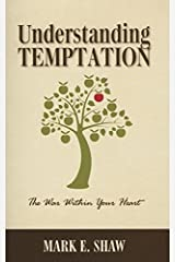 Understanding Temptation: The War Within Your Heart Paperback