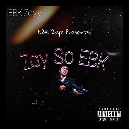 EBK Zayy