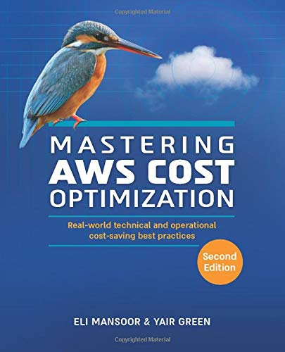 Mastering AWS Cost Optimization: Real-world technical and operational cost-saving best practices