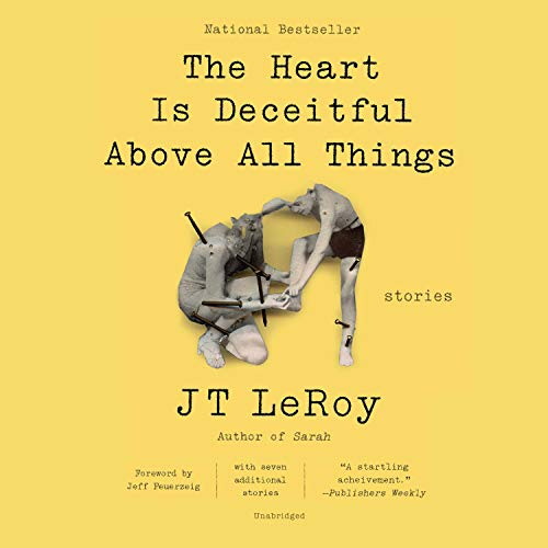 The Heart Is Deceitful Above All Things  By  cover art