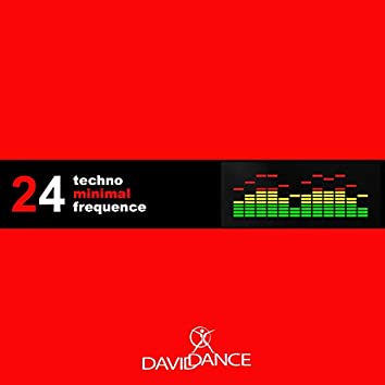 Techno Minimal Frequence 24