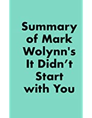 Summary of Mark Wolynn's It Didn't Start with You