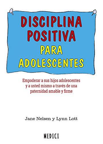 Disciplina positiva para adolescentes: 80 (SALUD Y VIDA DIARIA)