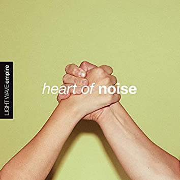 Heart of Noise