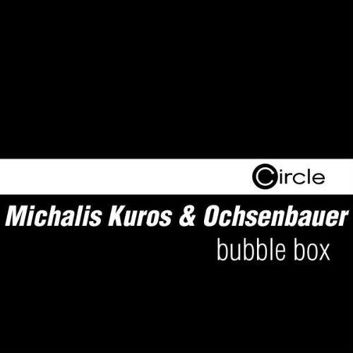 Bubble Box (Kuros & Danito Mix)