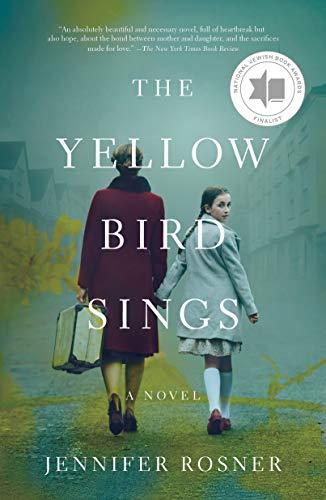 The Yellow Bird Sings: A Novel