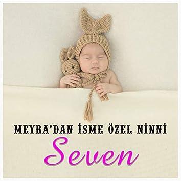 Seven İsmine Özel Ninni