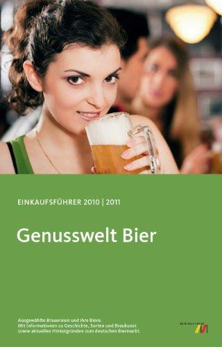 Genusswelt Bier: Einkaufsführer 2010/2011