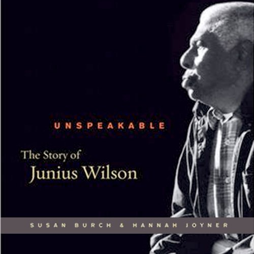 Unspeakable     The Story of Junius Wilson              De :                                                                                                                                 Susan Burch,                                                                                        Hannah Joyner                               Lu par :                                                                                                                                 Corey Johnson                      Durée : 10 h et 23 min     Pas de notations     Global 0,0