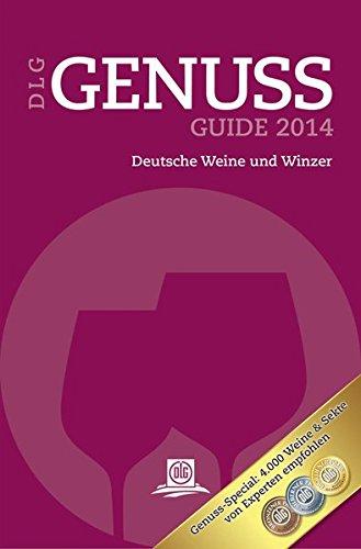 DLG GenussGuide Wein 2014: Deutsche Weine und Winzer