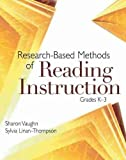 Research-Based Methods of Reading Instruction, Grades K-3