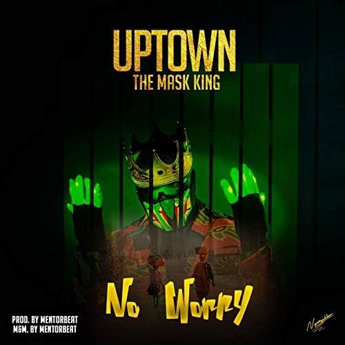 Uptown The MaskKing