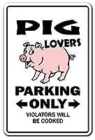 豚愛好家の駐車場豚Er豚肉豚カルビ メタルポスタレトロなポスタ安全標識壁パネル ティンサイン注意看板壁掛けプレート警告サイン絵図ショップ食料品ショッピングモールパーキングバークラブカフェレストラントイレ公共の場ギフト