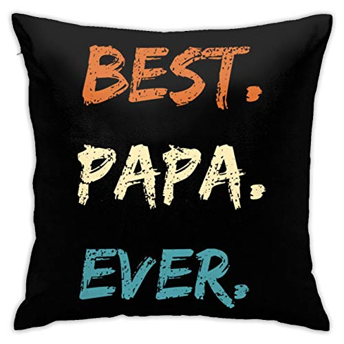 ROLFUSHA Best Papa Ever Father's Day Hypoallergenic Throw Pillow Insert Sham Cushion Cover Square Pillowcase18 inches