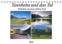 Tannheim und das Tal (Tischkalender 2022 DIN A5 quer): Saftige Wiesen, schroffe Berghaenge, glas klare Bergseen, stahlblauer Himmel, dass ist das Tannheimer Tal. (Monatskalender, 14 Seiten )
