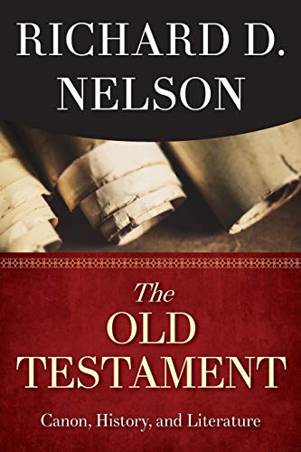 The Old Testament: Canon, History, and Literature