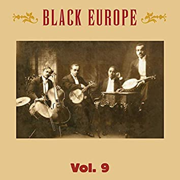 Black Europe, Vol. 9 - The First Comprehensive Documentation of the Sounds of Black People in Europe Pre-1927