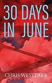 30 DAYS IN JUNE: A Serial Killer Crime Thriller