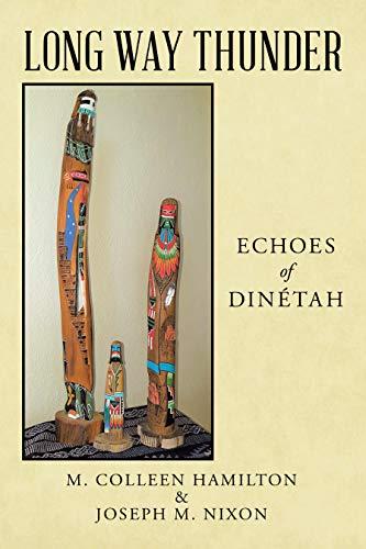 Long Way Thunder: Echoes of Dinétah (English Edition)