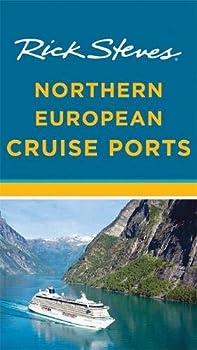 Rick Steves Northern European Cruise Ports