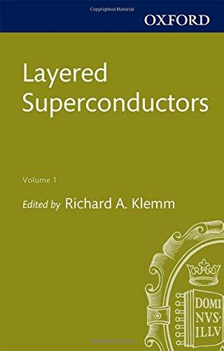Layered Superconductors, Volume 1 (International Series of Monographs on Physics, Band 153)