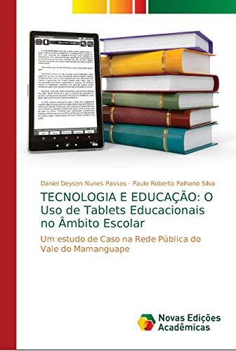 TECNOLOGIA E EDUCAÇÃO: O Uso de Tablets Educacionais no Âmbito Escolar: Um...