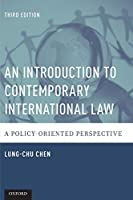 An Introduction to Contemporary International Law: A Policy-Oriented Perspective