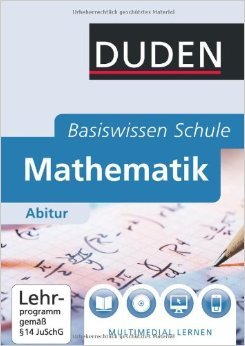 Duden Basiswissen Schule: Mathematik Abitur ( 1. September 2011 )
