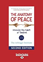 The Anatomy of Peace (Second Edition) (Large Print 16pt)
