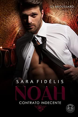 NOAH - Contrato Indecente: Os Broussard