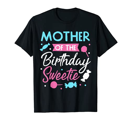 Madre Del Cumpleaños Sweetie Candy Bday Party Mamá Camiseta