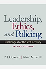 Leadership, Ethics and Policing: Challenges for the 21st Century Paperback