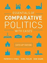 Essentials of Comparative Politics with Cases (Sixth AP® Edition)