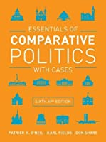 Essentials of Comparative Politics With Cases: Ap Edition