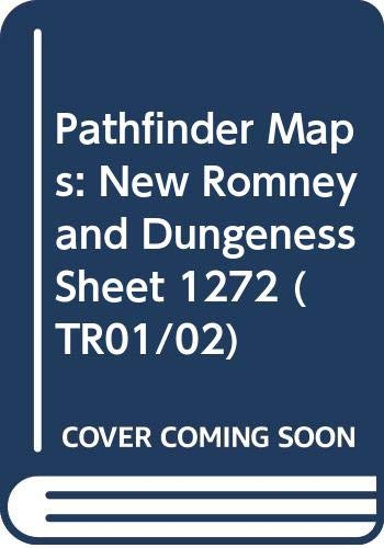 Pathfinder Maps: New Romney and Dungeness Sheet 1272 (TR01/02)