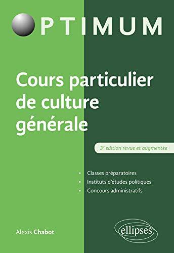 Cours particulier de culture générale - 3e édition revue et augmentée
