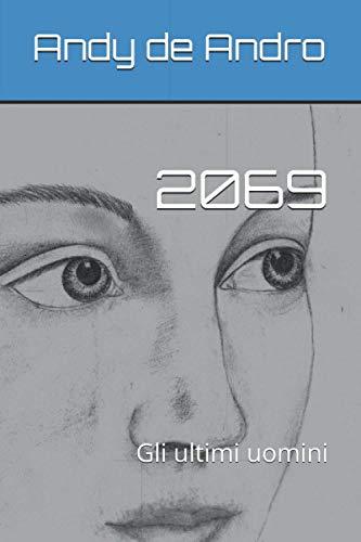 2069: Gli ultimi uomini