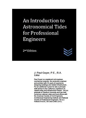 An Introduction to Astronomical Tides for Professional Engineers (Water Resources Engineering) (English Edition)