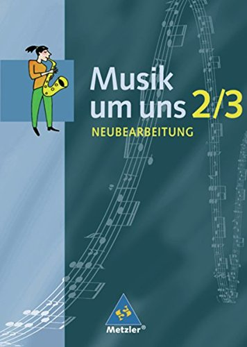 Musik um uns SI - Ausgabe A für das 7. - 10. Schuljahr, 4. Auflage: Schülerband 2 / 3