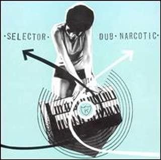 Selector Dub Narcotics