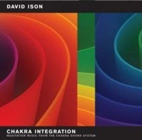 Chakra Integration: Meditation Music from the Chakra Sound System