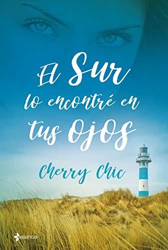 EL SUR LO ENCONTRÉ EN TUS OJOS - Cherry Chic