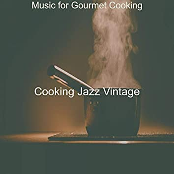 Music for Gourmet Cooking