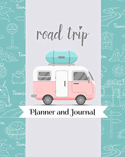 Road Trip Planner and Journal: Pink Blue RV Camper Themed Travel...