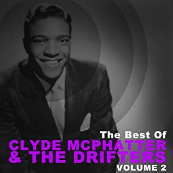 The Best of Clyde Mcphatter & The Drifters, Vol. 2
